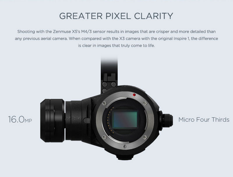 Zenmuse X5 Greater Pixel Clarity